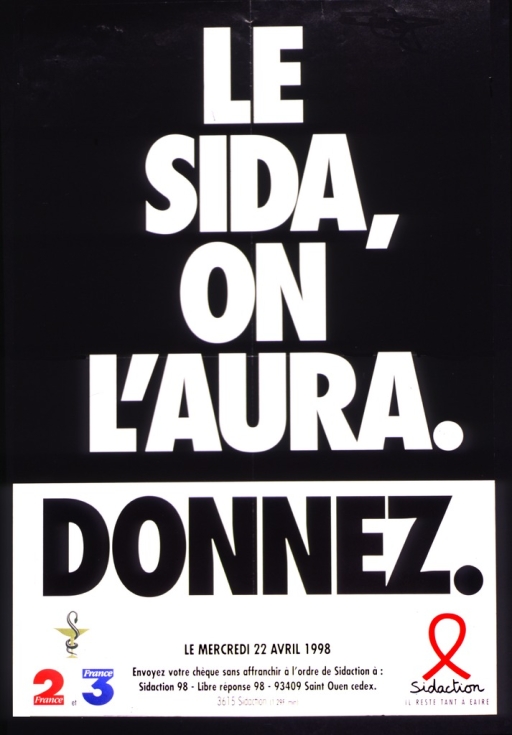 <p>The title is white letters on black.  The bottom portion has logos of French television stations 2 and 3, and one of a snake curled around a martini-like glass.  Donations are requested for Sidaction on April 22, 1998, and a mailing address is given.</p>