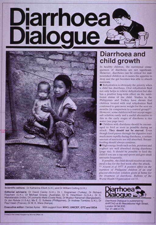<p>White poster with black lettering.  Initial title phrase at top of poster, along with an illustration of a mother feeding her baby.  Remaining title text below illustration.  Dominant visual image is a b&amp;w photo reproduction featuring a young woman feeding a child who appears malnourished.  The child's limbs are long and spindly and its abdomen is bloated.  Text on poster deals with the importance of continuing to feed children who experience diarrhea, particularly if they are malnourished.  Publisher and sponsor information at bottom of poster.</p>