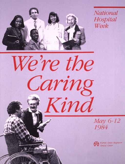 <p>The poster is gray with dark red print and images of people in black and white.  One picture shows a man in a wheelchair talking to a woman, and the other is a group shot of health-related personnel.  The logo for the Clinical Center is in the bottom right section of the poster.</p>