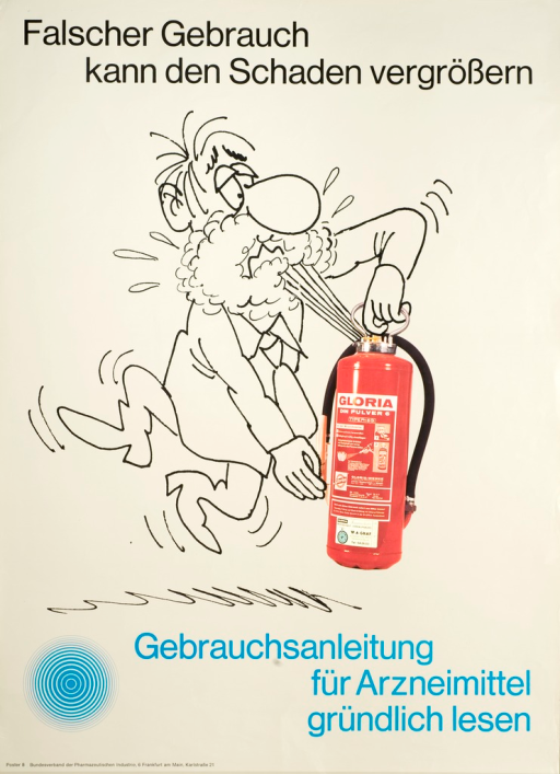 <p>Gray poster with black and blue lettering, illustrated with a drawn caricature of a man operating a fire extiguisher, the contents of which spray into his mouth.  The fire extinguisher is a color photograph.</p>