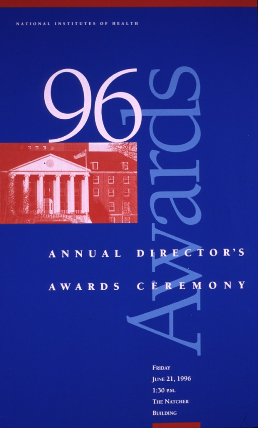 <p>Blue poster with a large 96 in white and &quot;awards&quot; in large type up the right side of the poster.  A photo of the front of a National Institutes of Healtlh building appears under the 96 and above the title.</p>