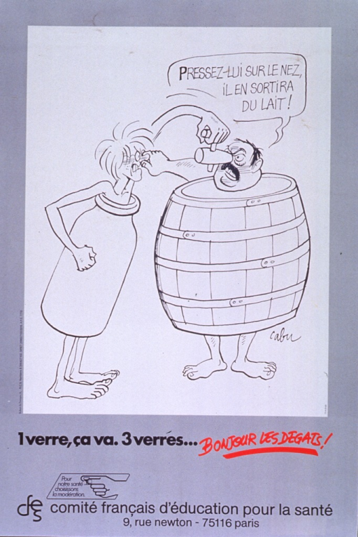 <p>Gray and white poster with black and red lettering.  Visual image, in upper portion of poster, is a cartoon.  A man wearing a milk bottle twists the spigot-style nose of a man wearing a wine barrel.  The man wearing the wine barrel twists the other man's nose and speaks the caption text.  Title below cartoon.  Note urges moderation for health.  Note and publisher information below title.</p>