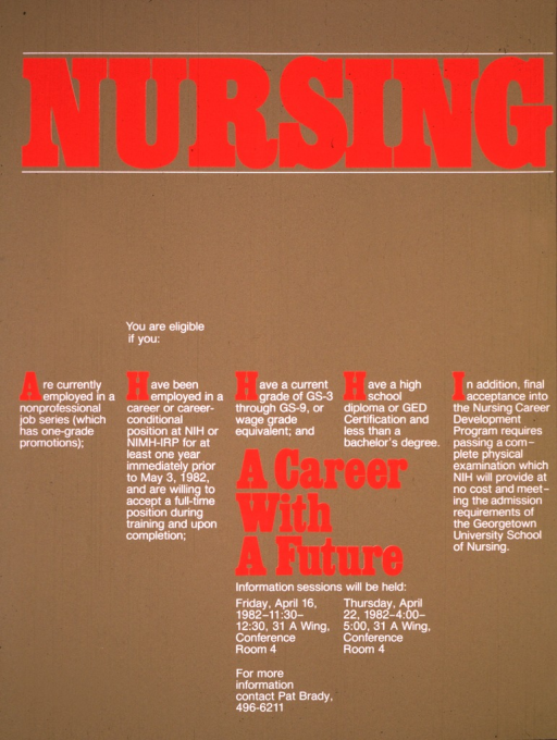 <p>Light brown poster consisting of only text, with some of the print in large red letters and the rest in smaller white print.  Dates (Apr. 15 and Apr. 22, 1982), times, and locations for the information sessions are listed as well as a phone number for further information.</p>