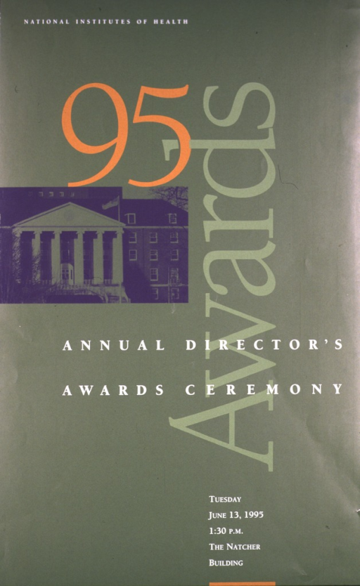 <p>Green poster with a large 95 in orange and &quot;awards&quot; in large light green print up the right side of the poster.  A photo of the front of a National Institutes of Health building appears under the 95 and above the title.</p>