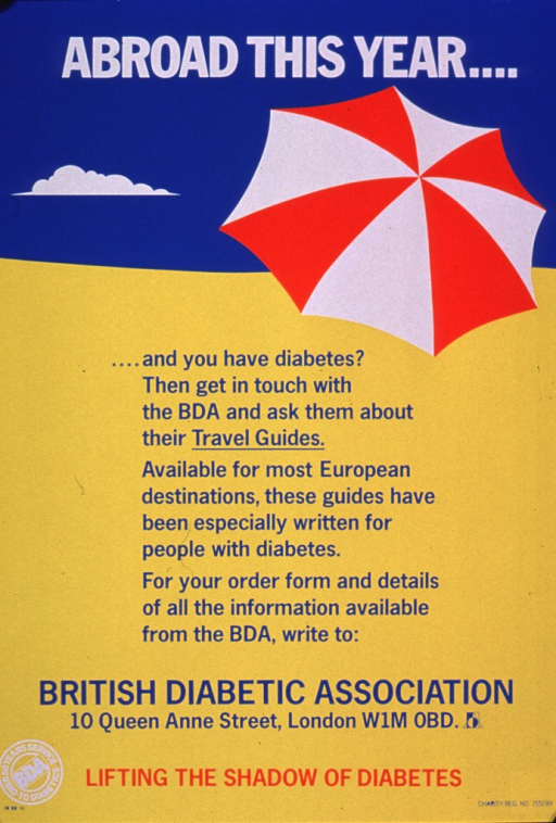 <p>Predominantly yellow and blue poster with multicolor lettering.  Title at top of poster.  Visual image is an illustration suggestive of a beach umbrella set against the blue sky and yellow sand.  Lengthy additional text below illustration offers travel guides for diabetics for many European destinations.  Publisher information and note at bottom of poster.</p>