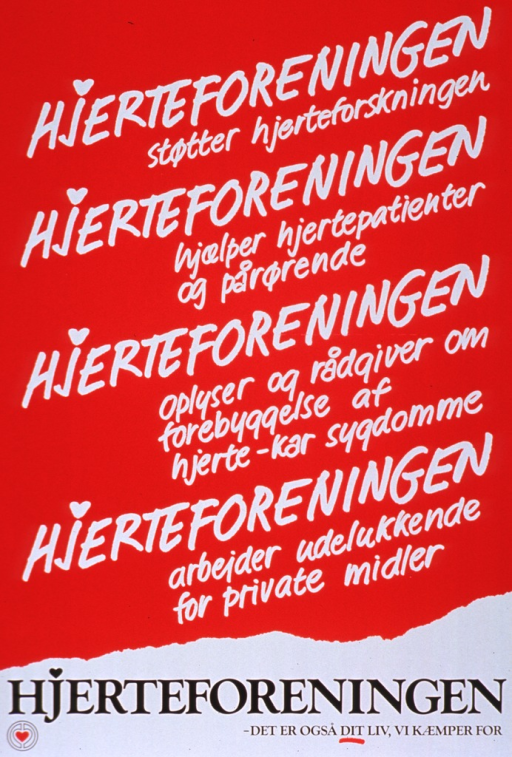 <p>Red and white poster with white and black lettering.  Upper portion of poster features text describing the work of the Heart Association, including research and patient support.  Title and logo near bottom of poster.</p>