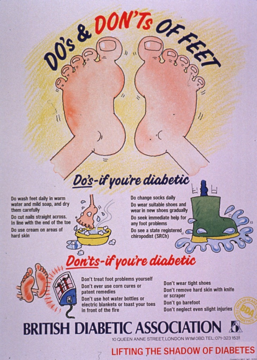 <p>Predominantly white poster with multicolor lettering.  Title at top of poster.  Dominant visual image is a cartoon-style illustration of a pair of feet.  Smaller illustrations below depict foot washing, a boot, and feet propped in front of a space heater.  Text explains proper foot care for diabetics.  Publisher information and note at bottom of poster.</p>
