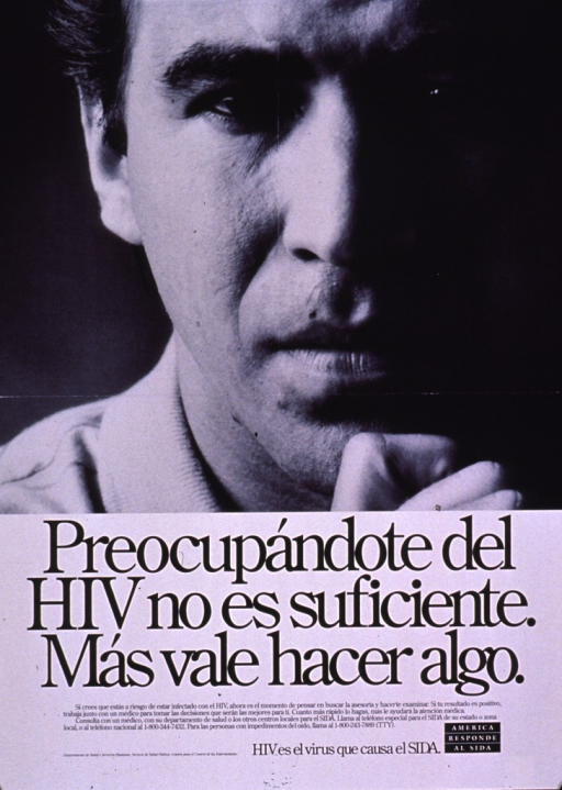 <p>Black and white poster.  Visual image is a b&amp;w photo reproduction featuring a man's face.  Title below photo.  Caption below title urges anyone who thinks he or she is at risk for HIV infection to see a doctor and be tested.  Early treatment is advocated for those who test positive.  Publisher information near lower left corner, note text near lower right corner.</p>