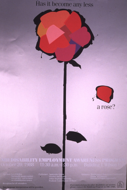 <p>Silver poster with a black-stemmed rose.  The petals are abstract and in different colors.  A petal has fallen off and has the last two words of the title below it.  The time, location, reception information, sign language information, and a phone number for accommodations for disabilities, are also listed.</p>