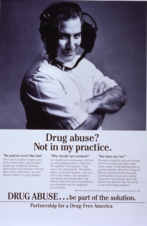 <p>White poster with black lettering.  Top of poster features a reproduction of a b&amp;w photo of a health care professional, apparently a dentist, wearing blinders.  Title appears below photo.  Three-part caption provides statistics about cocaine abusers, the dangers of mixing cocaine with analgesics and anesthetics, and steps to take to improve awareness.  Remaining text at bottom of poster.</p>
