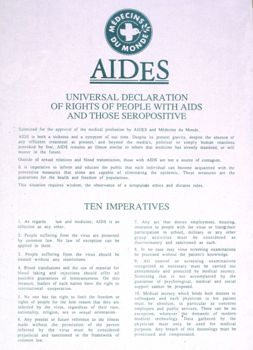 <p>Poster is all text.  Presents ten imperatives of the rights of people with AIDS.</p>