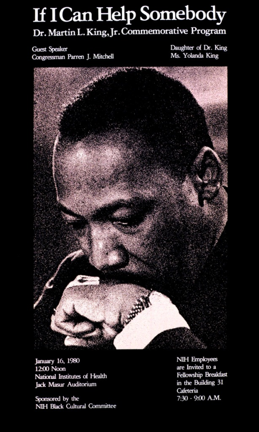 <p>The sepia-toned photograph is of King's bowed head.  He is resting his mouth on his left hand, looking thoughtful.  Guest speakers are Congressman Parren J. Mitchell and Yolanda King.</p>