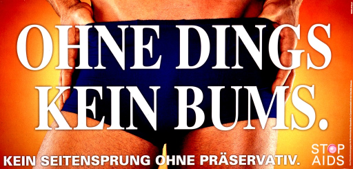 <p>Multicolor poster with white lettering.  Entire poster is a reproduction of a color photo showing a close-up of a man's groin region.  Title is superimposed in center of poster.  Title is actually coarser than translation and uses a play on the word &quot;dingsbums,&quot; the German equivalent to doodad or thingamajig.  Caption and note at bottom.  Caption calls for no affairs without condoms.  Publisher information on right side of poster.</p>