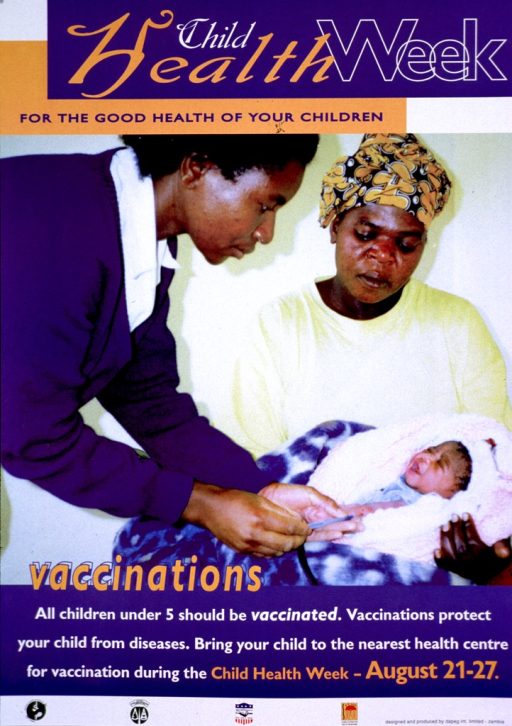 <p>Multicolor poster.  Title at top of poster.  Visual image is a reproduction of a color photo featuring a mother holding her baby as a health worker gives the baby a vaccination.  Caption below photo.  Publisher and sponsor information at bottom of poster.</p>