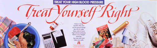 <p>White poster with multicolor lettering.  Note at top of poster.  Title below note.  Visual image is a reproduction of a color photo showing main facets of hypertension control and treatment, including a low calorie meal, a calorie counter, medication, gardening tools and event tickets for recreation, and walking shoes.  Caption in center of poster.  Publisher information below caption.</p>