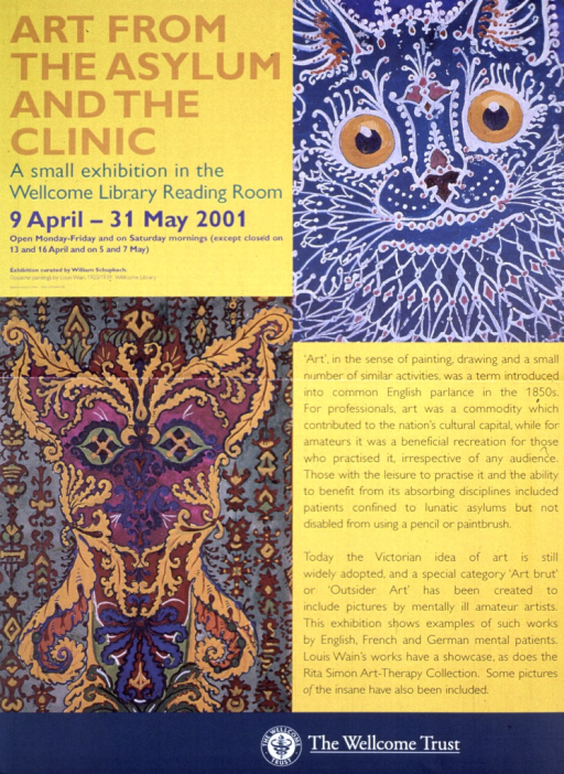 <p>Predominantly gold and blue poster with multicolor lettering announcing exhibit, Apr.-May 2001.  Also lists location, hours.  Poster roughly divided into quarters.  Title in upper left quarter.  Caption in lower right quarter.  Remaining quarters feature two paintings, as described in note.  Mostly blue painting in upper right quarter is suggestive of a cat's face.  Gold, burgundy, and green design in lower left quarter is more abstract.  Publisher name and logo at bottom of poster.</p>