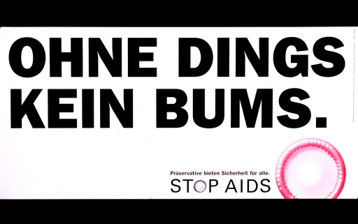 <p>White poster with black lettering and pink highlights.  Title at top of poster.  Title is actually coarser than translation and uses a play on the word &quot;dingsbums,&quot; the German equivalent to doodad or thingamajig.  Visual image is an illustration of a fresh, pink condom in lower right corner.  Caption indicates that condoms offer security for all.  Publisher information on right side of poster.</p>