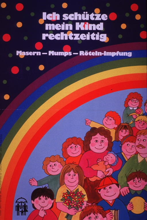 <p>Multicolor poster with white lettering.  Title at top of poster.  Caption below title refers to the measles-mumps-rubella vaccine.  Visual image is an illustration of a crowd of parents and children standing below a rainbow.  Unidentified logo in lower left corner.  Sponsor information along left side of poster.</p>