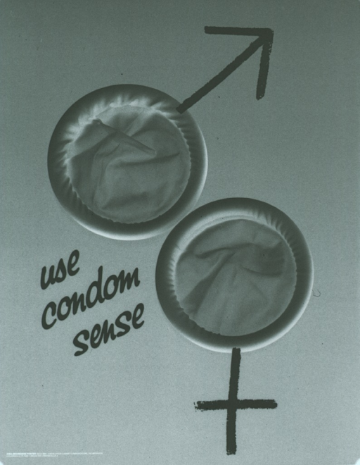 <p>Predominantly blue poster with white and black lettering.  Visual image is a color photo reproduction featuring two new, white condoms.  An arrow and a cross have been superimposed on the edges of the condoms to create the male and female symbols.  Publisher information in lower left corner.</p>