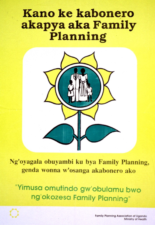<p>Predominantly yellow poster with black and green lettering.  Title at top of poster.  Title mentions a new sign.  Visual image is an illustration of a family planning logo comprised of a yellow flower with a four-member family in the center.  Caption and note below illustration.  Publisher information at bottom of poster.</p>
