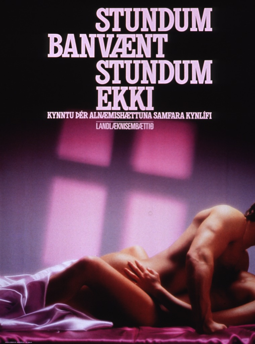 <p>Predominantly black and purple poster witih pink lettering.  Title in upper portion of poster.  Title appears to address uncertainty and AIDS. Publisher information below title.  Visual image is a reproduction of a color photo showing a man and a woman having sexual intercourse.</p>