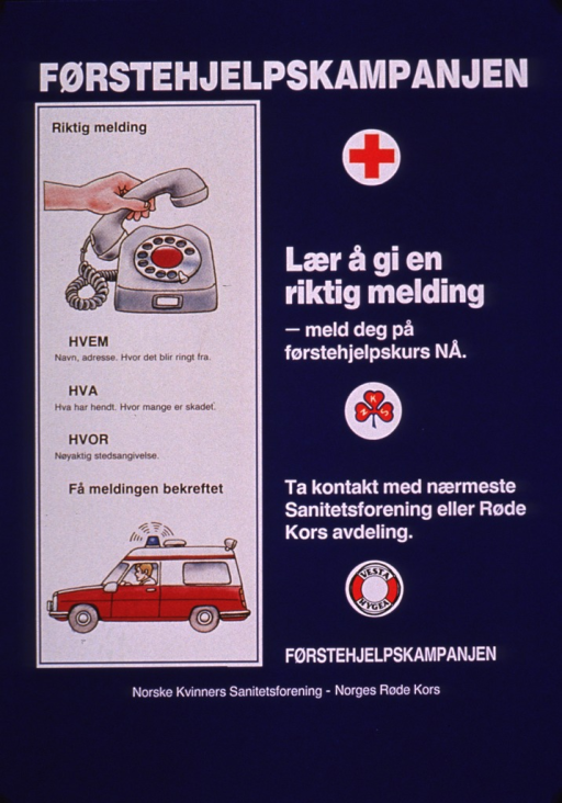 <p>Predominantly blue poster with white and black lettering.  Title at top of poster appears to address a first aid campaign.  Visual images are illustrations of a telephone, an ambulance, and the publishers' logos.  Note text below title on right side of poster.  Text on poster appears to encourage knowing what information to provide when calling for emergency assistance.  Publisher information at bottom of poster.</p>