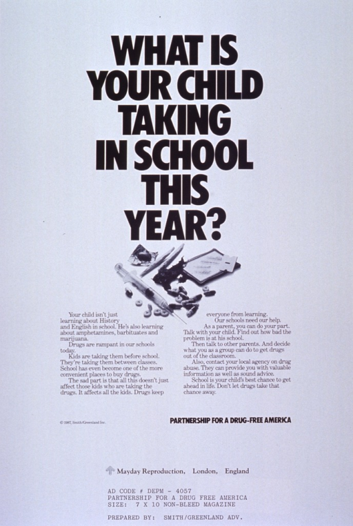 <p>White poster with black lettering.  Title at top of poster.  Visual image is a reproduction of a b&amp;w photo of street drugs and drug paraphernalia.  Caption directly below image.  Poster may be a proof copy as there appear to be codes from the advertising agency listed at the very bottom of the poster.</p>