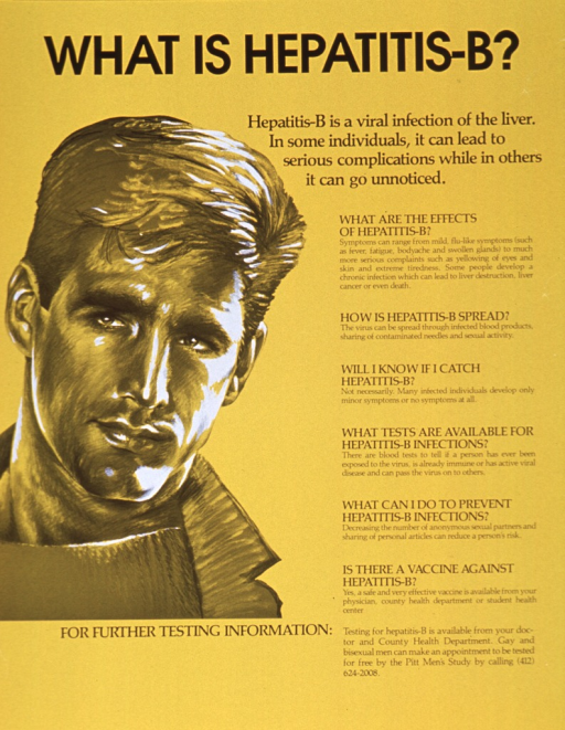 <p>Gold poster with black lettering.  Title and caption at top of poster.  Right side of poster dominated by text explaining hepatitis B, its transmission, and steps for testing and vaccination.  Visual image, on left side of poster, is an illustration of a young man.</p>