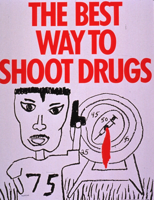 <p>Predominantly white poster with red and black lettering.  Title at top of poster.  Visual image is an illustration of a man holding a pistol.  A bullseye featuring a syringe is in the background.  Stamp near lower left corner for YouthCare, a Seattle-based organization for homeless teens.  Phone number on right side of poster possibly for Seattle/King County AIDS Prevention &amp; Control Project.</p>