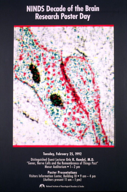 <p>Gray poster with a multi-colored digital image in the center.  The date (Tuesday, Feb. 25, 1992), time, and location are given.  The events include: a lecture by Eric R. Kandel, &quot;Genes, nerve cells and the remembrance of things past&quot;; and poster presentations at the Visitors Information Center.</p>