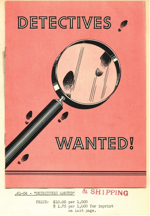 <p>Cover image of a pamphlet &quot;Detectives wanted!&quot; taken from Catalog of educational material.  An orange-red background with a magnifying glass over a string of shoeprints.</p>