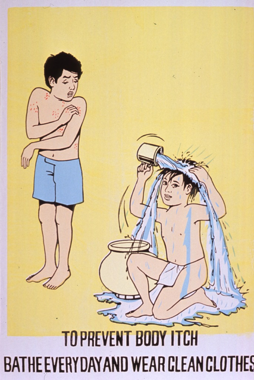 <p>Predominantly yellow poster with black lettering.  Visual images are illustrations of a boy, who appears to have a rash or infection, scratching his shoulder and a boy kneeling as he pours water over his head to bathe.  Title at bottom of poster.</p>