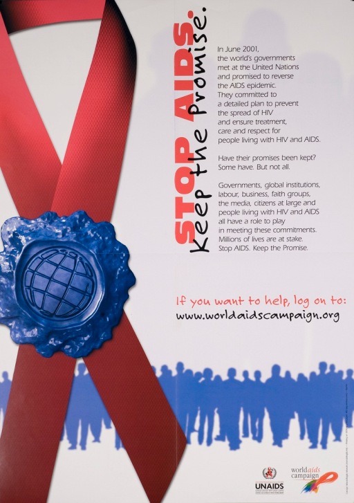 <p>Predominantly white poster with black and red lettering. Visual image of a red AIDS ribbon with a blue, wax seal of a globe runs vertically from the top of the poster to the bottom of the poster. Near the bottom of the poster is a horizontal line of silhouettes of men and women. Title next to image. Text next to title describes the role that the world's governments and citizens play in preventing the spread of HIV and AIDS. Publisher information at bottom of poster.</p>