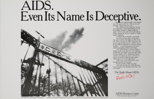 <p>White poster with black and red lettering.  Title at top of poster.  Visual image is a black and white photo reproduction showing a cemetery gate.  Lengthy text on right side of poster explains AIDS and its transmission.  Text also describes services provided by the AIDS Resource Center.  Caption below text.  Publisher information in lower right corner.</p>