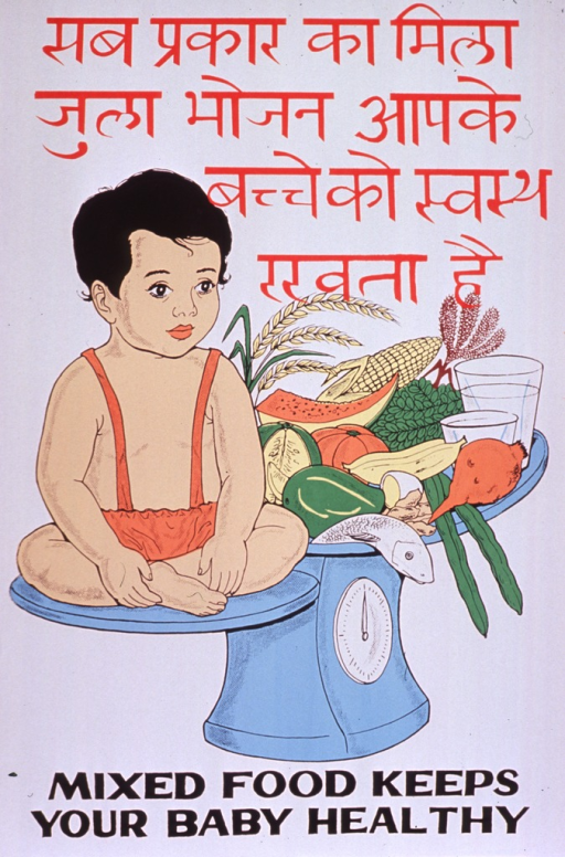 <p>Predominantly white poster with red and black lettering.  Some text in a Devanagari script (Hindi?).  Visual image is an illustration of a baby and a large plate of food balanced on a scale.  The food includes fish, an egg, fruit, vegetables, and grains.  English title at bottom of poster.</p>