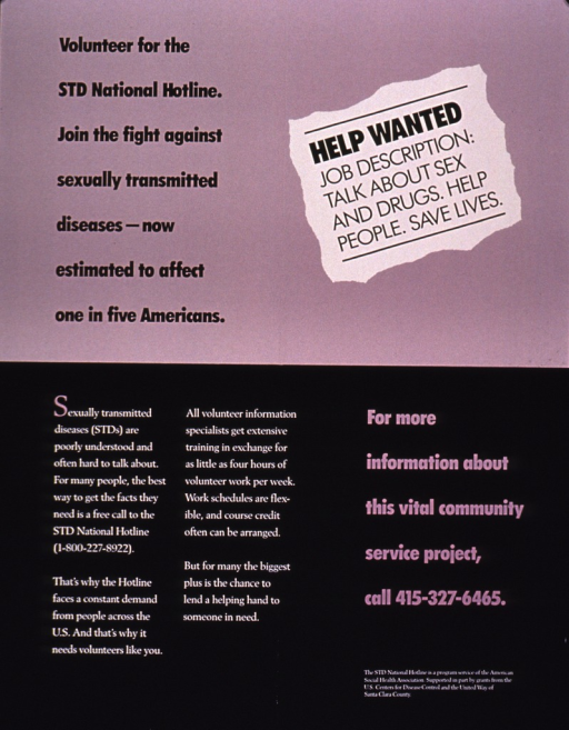<p>Poster is black and mauve, strictly text. The bottom portion of the poster gives hotline and volunteer information.</p>