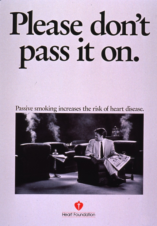 <p>Predominantly white poster with black lettering and red highlights.  Title at top of poster.  Caption below title.  Visual image is a b&amp;w photo reproduction showing a man sitting in a lounge or a club, trying to read the newspaper.  Columns of smoke ascend from many of the chairs in the background and the man is halfway turned around so he can see this.  Publisher information at bottom of poster.</p>