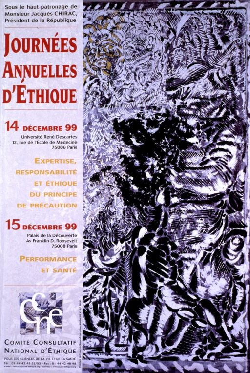 <p>Multicolor poster announcing ethics meeting, Dec. 1999.  Also lists dates, topics, location.  All text on left side of poster.  Note at top, title below note, publisher information at bottom.  Visual image is a reproduction of a painting by Rouan characterized by abstract black and white designs.</p>