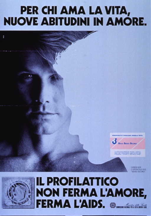 <p>Glossy light blue poster with black lettering.  Title at top of poster.  Visual image is a black and white photo reproduction featuring a young man's face.  A profile silhouette is superimposed on the photo.  Caption below photo indicates that condoms stop AIDS, not love.  An illustration of a packaged condom appears in the lower left corner.  Publisher information in lower right corner.  A sticker from the Associazione Solidarieta Aids in Milan has been affixed to the right side of the poster.  The sticker advocates safe sex.</p>