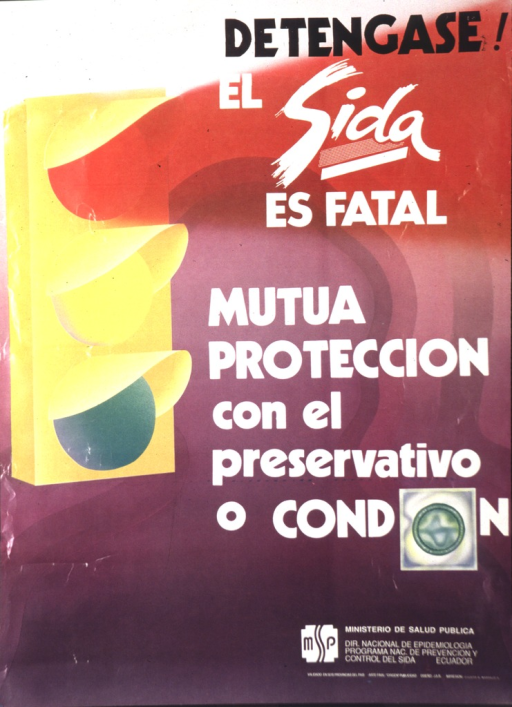 <p>The red light from a yellow traffic light flows out into the poster.  In this flowing light is: detengase el sida es fatal.  Next to the yellow and green lights is: mutua proteccion con el preservativo.  A packaged condom serves as the &quot;o&quot; in condom.</p>