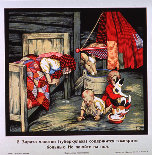 <p>Multicolor poster with black lettering.  All lettering in Cyrillic script.  Visual image is an illustration of a woman leaning over the edge of her bed to spit on the floor.  Two children sit nearby with two cats.  A cow drinks from a barrel in the background.  Title below illustration indicates that the tuberculosis contagion is carried in the sputum of the sick and urges not spitting on the floor.  Publisher information at bottom of poster.</p>