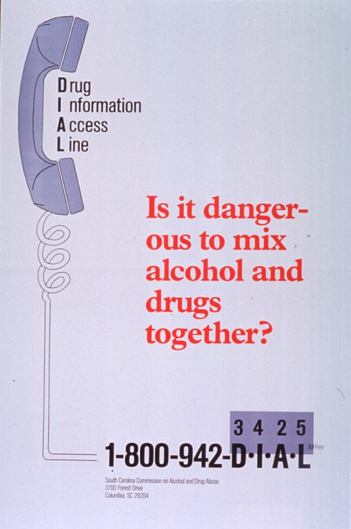 <p>White poster with red and black lettering.  Note in upper left corner near an illustration of a phone receiver.  Note words arranged vertically to highlight the acronym DIAL.  Title in center of poster.  Toll-free number and publisher information below title.</p>