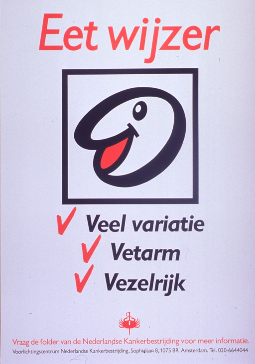 <p>Predominantly white poster with red and black lettering.  Title at top of poster.  Visual image is an abstract illustration of a smiling face.  Caption below illustration urges a varied diet that is low fat and fiber rich.  Publisher information at bottom of poster.</p>