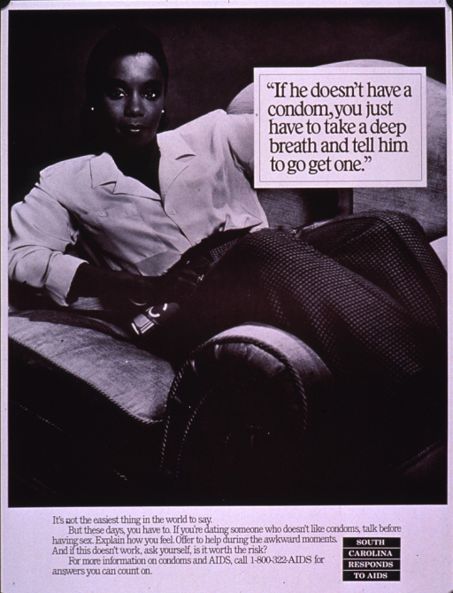<p>Black and white poster.  Title in upper right corner.  Visual image is a b&amp;w photo reproduction featuring a young woman reclining on a couch.  Caption below photo encourages talking with a sexual partner about condom use.  Note in lower right corner.</p>