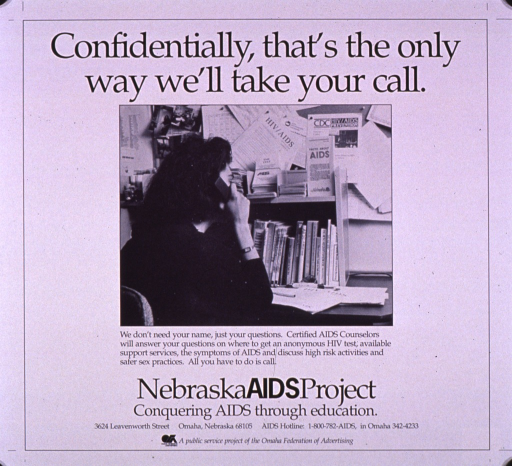 <p>Predominantly white poster with black lettering.  Title at top of poster.  Visual image is a b&amp;w photo reproduction featuring a woman talking on the telephone.  She is seated at a desk with her back to the viewer.  Many brochures and pamphlets about AIDS are pinned to the bulletin board in the background.  Caption below photo explains the types of information available to callers.  Publisher information, note, and sponsor information at bottom of poster.</p>