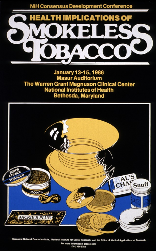 <p>Black poster with the bottom half set off in a block with a spitoon and various types/brands of smokeless tobacco.  The date (Jan. 13-15, 1986) and location of the events are given, as well as a phone number for more information.</p>