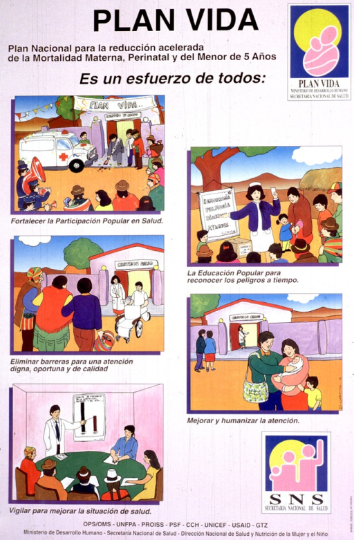 <p>Predominantly pink poster with black lettering.  Title at top of poster.  Note below title.  Five illustrations depict ways in which Plan vida will work to improve maternal health: a band plays at the opening of a new health center, an attendant brings a wheelchair to a patient, a group of citizens meet with a doctor to discuss health statistics, a health worker educates some villagers about pregnancy risks, and a family leaves the health center with its newborn.  Publisher and sponsor information at bottom of poster.</p>