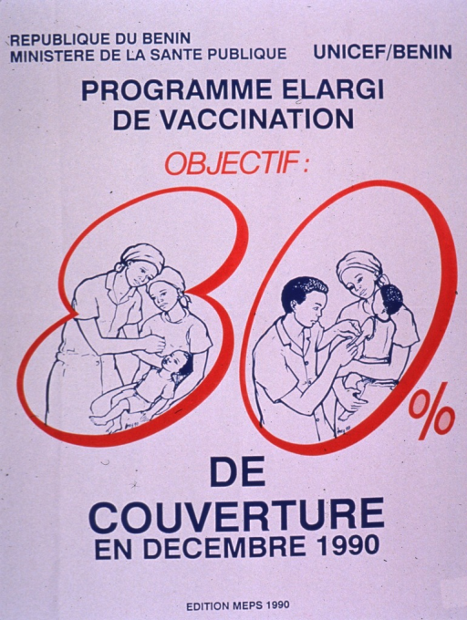 <p>Predominantly white poster with blue and red lettering.  Publisher information at top of poster.  Visual image incorporated in note text; the 8 and 0 surround illustrations of children being vaccinated.  One child receives an oral vaccine and the other receives an injection.  Note explains the goal of 80% coverage in Dec. 1990.</p>
