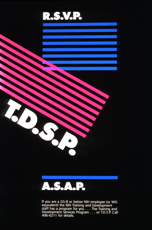<p>Black poster with a series of blue lines under the first portion of the title (R.S.V.P.), dark pink lines at an angle above the second portion of the title (T.D.S.P.), and a single blue line above the remainder of the title (A.S.A.P.).  Where the blue and pink lines intersect, they are purple.</p>