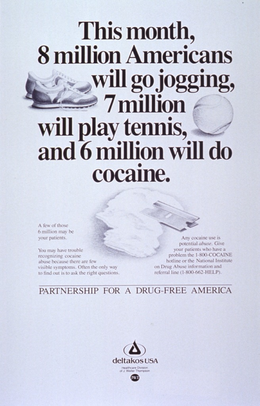 <p>White poster with black lettering.  Title in upper portion of poster, interspersed with visual images.  The images are illustrations of running shoes, a tennis ball, and a pile of cocaine with a razor blade.  Caption appears below illustrations.  Bottom of poster features the logo for Deltakos USA.</p>